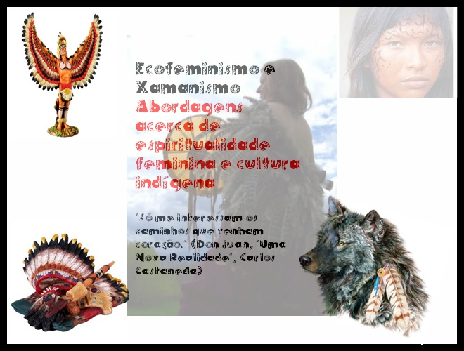 Ecofeminismo e Xamanismo
