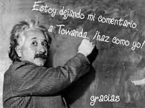 Einstein también comentaba...