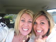 My best buddy...my sis Whit.