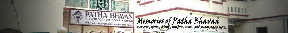 Memories Of Patha Bhavan