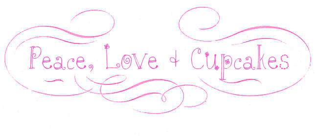 Peace, Love & Cupcakes