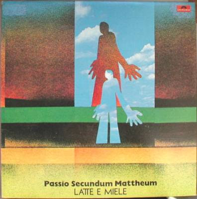 Latte e Miele Passio secundum Mattheum 1972