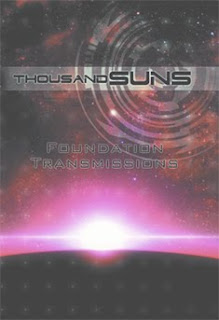 Thousand Suns: Foundation Transmissions