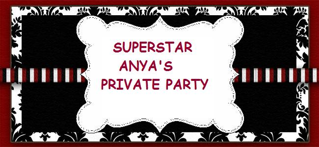 CELEBRATE - ANYA THE SUPERSTAR!!!