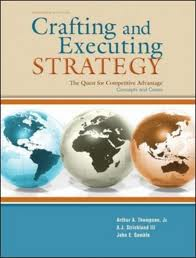 thompson jr arthur a strickland iii a j gamble john e crafting and executing strategy 17th edition c Book crafting and executing strategy : text and readings arthur a thompson, alonzo j strickland, john e gamble published in 2010 in.