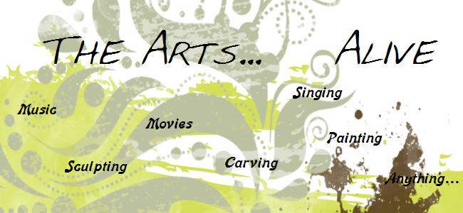 The Arts Alive