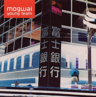 Mogwai Mogwai_Young-Team