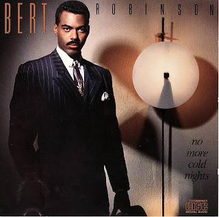 BERT ROBINSON - NO MORE COLD NIGHTS (1987)