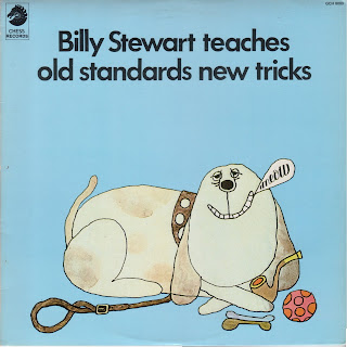 BILLY STEWART - TEACHES OLD STANDARDS NEW TRICKS (1967)
