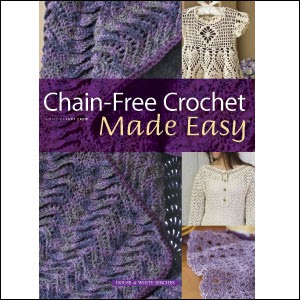 Crocheting Made Easy : GoCrochet: Chain-Free Crochet Made Easy