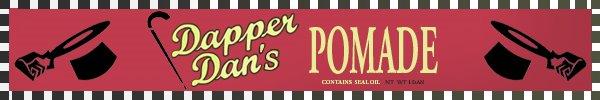Dapper Dan's Pomade