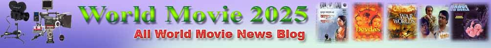 All world movie news blog