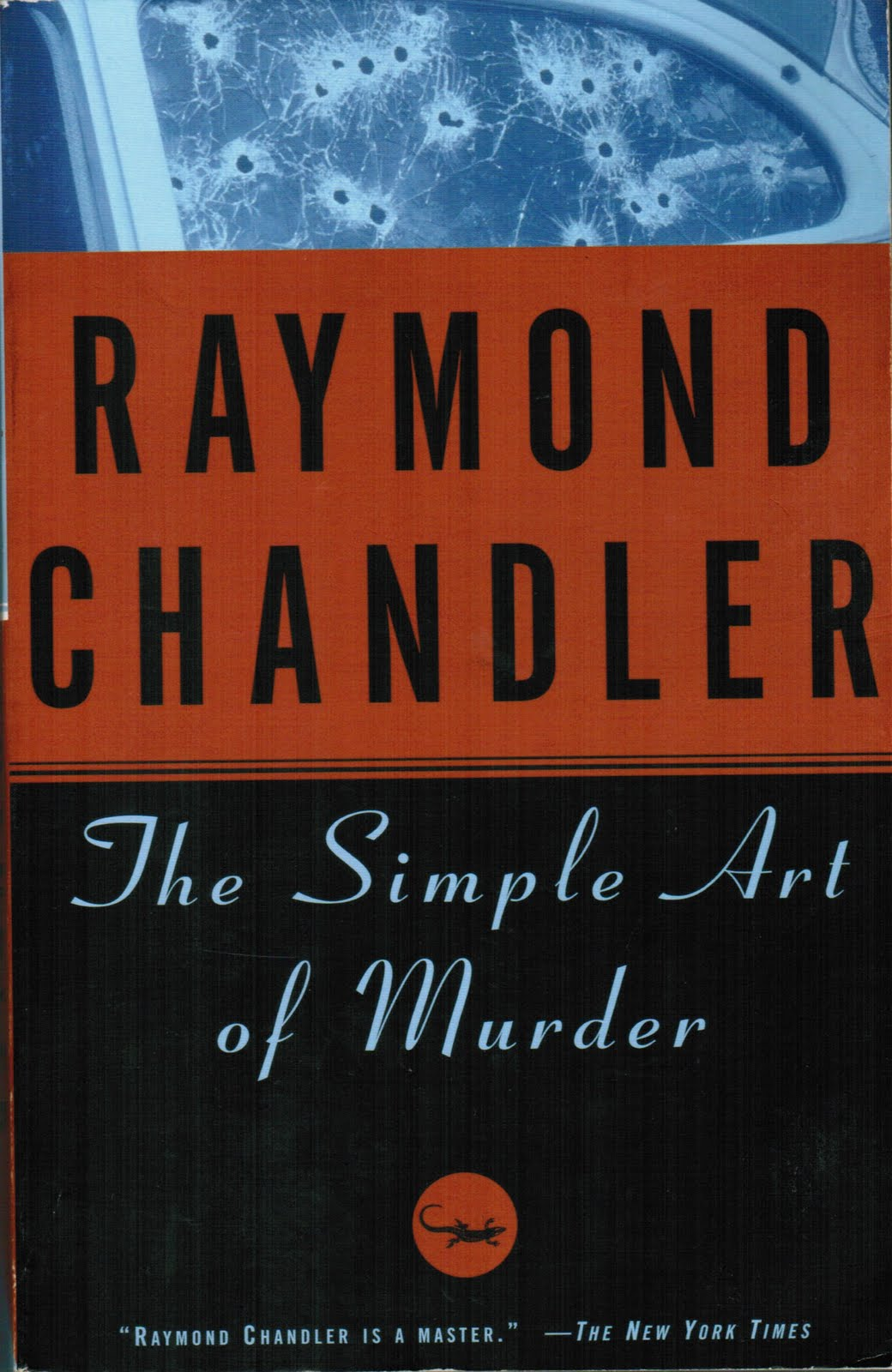 "simple art of murder raymond chandler essay Raymond chandler, one of my favorite authors in any genre, wasn't an  you  can read the full text of the essay ""the simple art of murder."