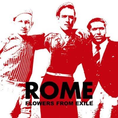Qu'écoutez-vous en ce moment ? - Page 3 Rome+-+Flowers+From+Exile