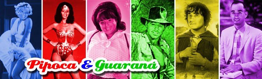 Pipoca e Guaraná