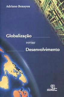 """""""Globalização versus Desenvolvimento"""""""