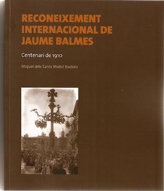 Llibre - RECONEIXEMENT INTERNACIONAL DE JAUME BALMES - CENTENARI DE 1910