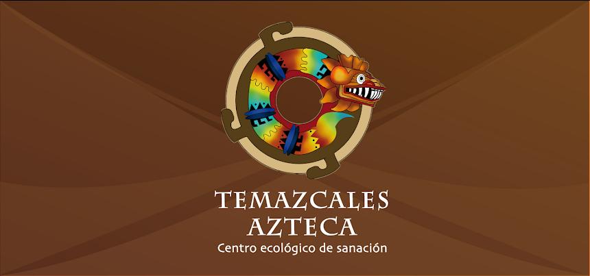 Temazcales Azteca