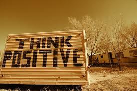 Positve thinker