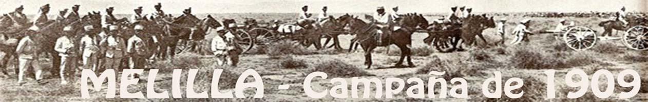 MELILLA: Campaña de 1909