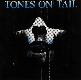 Tones On Tail - Everything!