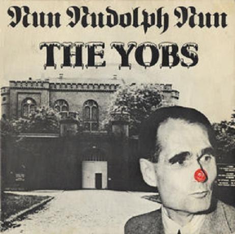 The Yobs Run Rudolph Run The Worm Song