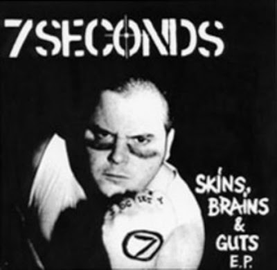 7 words about 7 inches 7 seconds skins brains amp guts ep