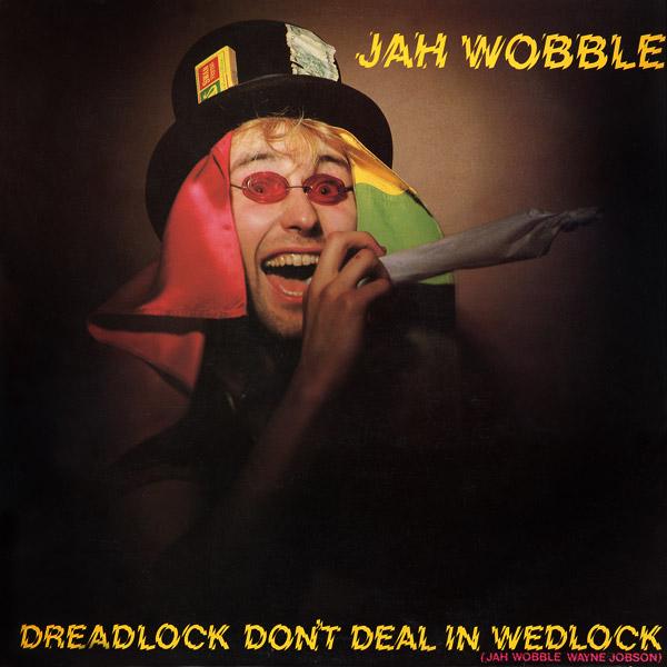 [jah+wobble]