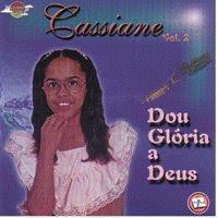 Cassiane - Dou Gl�ria a Deus (V. 2)