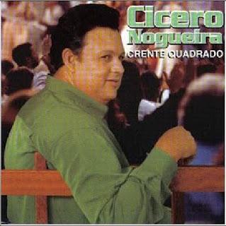Cícero Nogueira - Crente Quadrado 1990