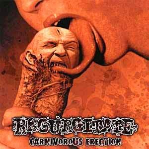 Regurgitate+-+Carnivorous+Erection.jpg