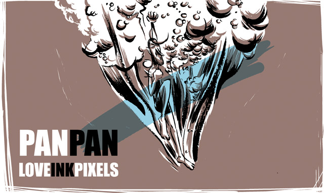 PAN/PAN love/ink/pixels