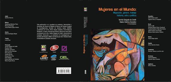 Mujeres en el Mundo: Migración, género, trabajo, historia, arte y política (2008)