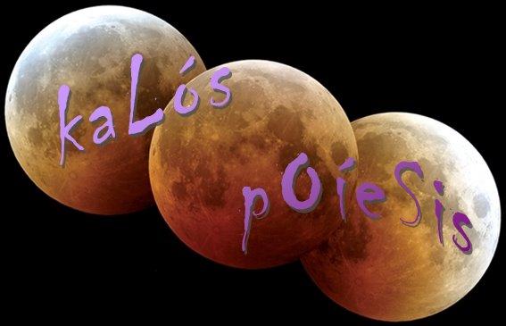 _kaLós_pOíeSis_