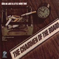 Chairmen Of The Board - Give Me Just A Little More Time (1970)
