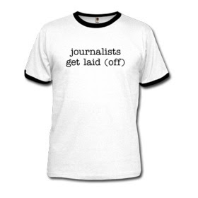 T-shirt with the slogan 'journalists get laid (off)'