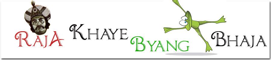 Raja Khaye Byang Bhaja