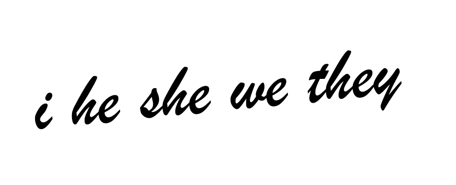 i he she we they