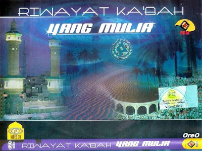 Riwayat Kaabah Yang Mulia VCDrip