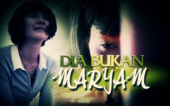 Dia Bukan Maryam