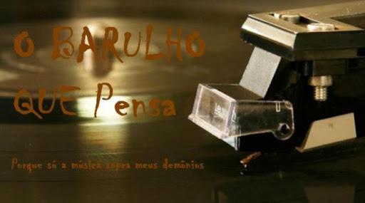 O BARULHO QUE PENSA
