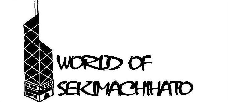 world of sekimachihato