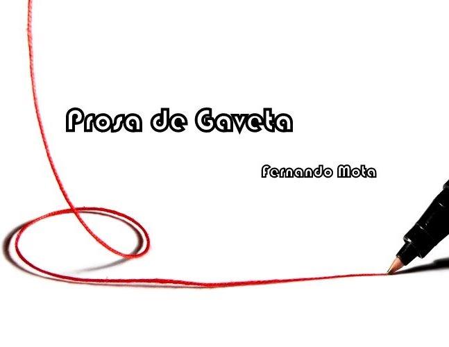 Prosa de Gaveta