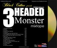 """BC """"3 Headed Monster"""" (Feb. 2009)"""
