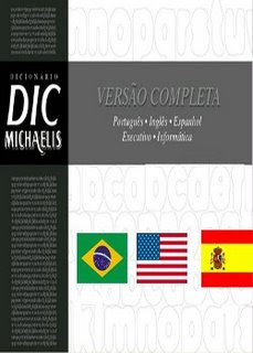 Multi   Dicionário Eletrônico MICHAELIS   Português, Inglês, Espanhol