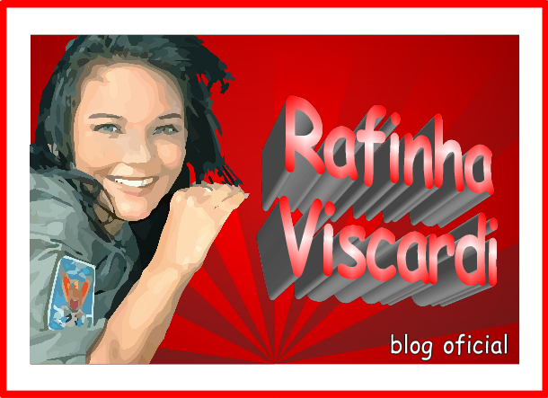 Rafinha Viscardi Blog Oficial