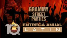 LATIN GRAMMY STREET PARTIES