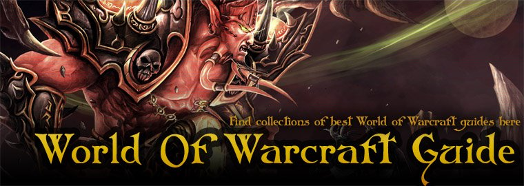 Wow World of Warcraft Guide