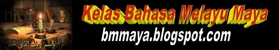 Kelas Bahasa Melayu Maya