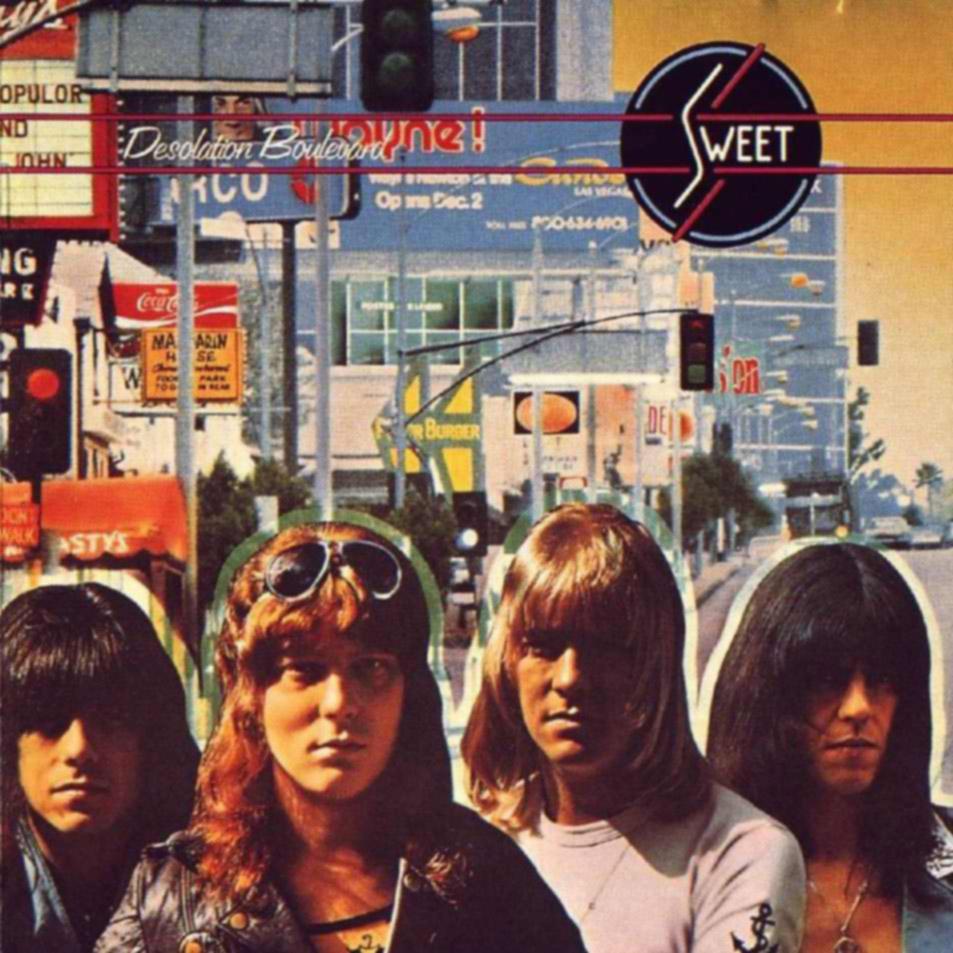Sweet - Desolation Boulevard